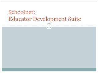 Schoolnet :  Educator Development Suite