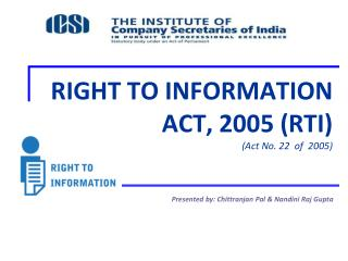 RIGHT TO INFORMATION ACT, 2005 (RTI)  (Act No. 22  of  2005)