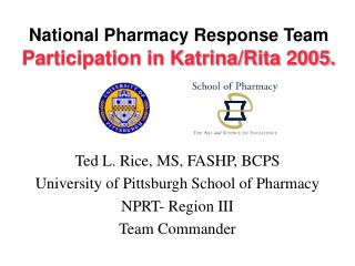 National Pharmacy Response Team Participation in Katrina/Rita 2005.