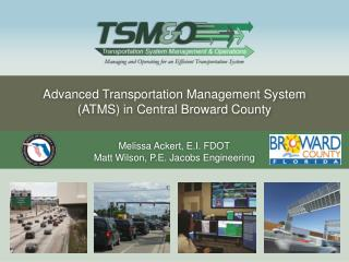 Advanced Transportation Management System (ATMS) in Central Broward County