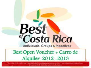 Best  Open  Voucher  + Carro de Alquiler  2012 -2013