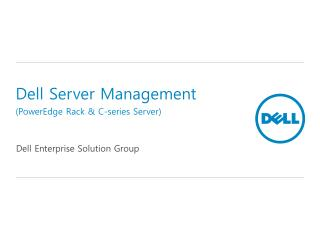 Dell Server Management (PowerEdge Rack & C-series Server )