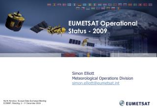 Simon Elliott Meteorological Operations Division simon.elliott@eumetsatt