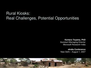 Rural Kiosks: Real Challenges, Potential Opportunities