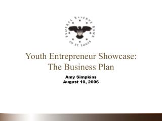 Youth Entrepreneur Showcase: The Business Plan