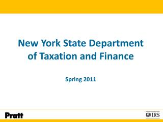 New York State Department  of Taxation and Finance Spring 2011