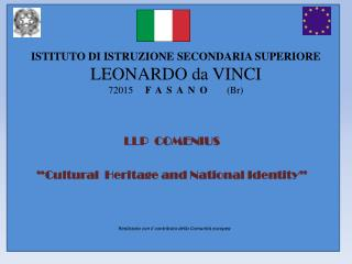 """LLP  COMENIUS  """" Cultural  Heritage and National Identity """""""