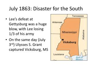 July 1863: Disaster for the South