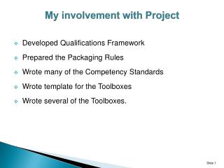 My involvement with Project