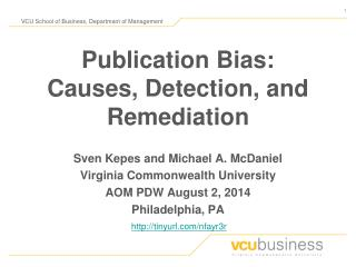 Publication Bias:  Causes, Detection, and Remediation