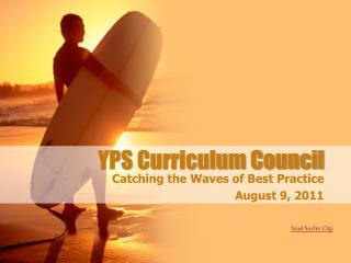 YPS Curriculum Council