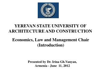 YEREVAN STATE UNIVERSITY OF ARCHITECTURE AND CONSTRUCTION