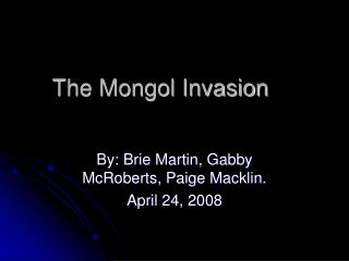 The Mongol Invasion