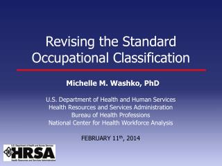 Revising the Standard Occupational  Classification