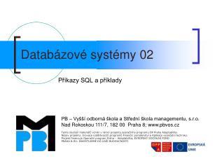 Databázové systémy 02