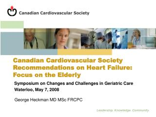 Canadian Cardiovascular Society Recommendations on Heart Failure: Focus on the Elderly