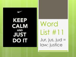 Word List # 11
