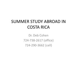 SUMMER STUDY ABROAD IN COSTA RICA