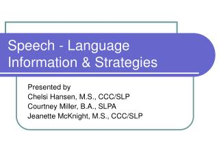 Speech - Language  Information & Strategies
