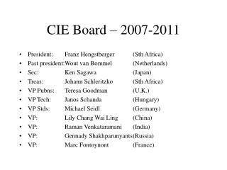 CIE Board – 2007-2011