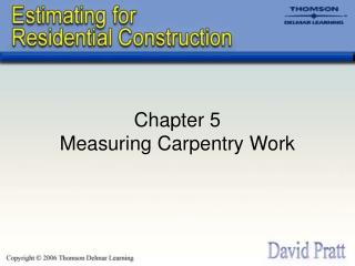 Chapter 5 Measuring Carpentry Work