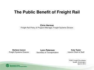 Chris Herman Freight Rail Policy & Program Manager, Freight Systems Division