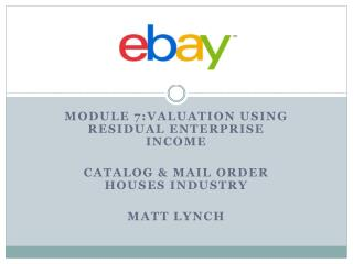 Module 7:valuation using residual enterprise income Catalog & Mail order houses industry