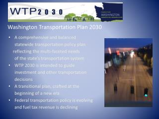 Washington Transportation Plan 2030 A comprehensive and balanced