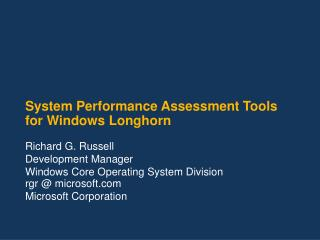 System Performance Assessment Tools for Windows Longhorn