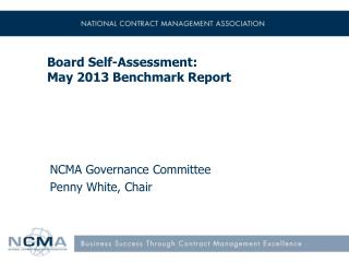 Board Self-Assessment: May 2013 Benchmark Report