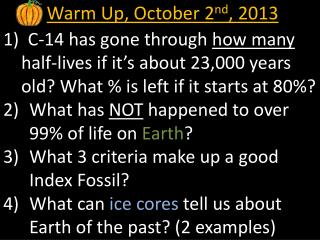 Warm Up, October 2 nd , 2013