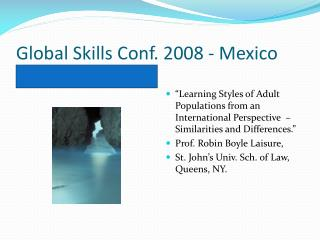 Global Skills Conf. 2008 - Mexico