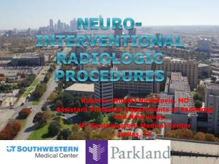 Neuro -Interventional Radiologic Procedures