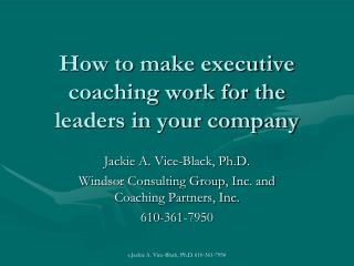 How to make executive coaching work for the leaders in your company