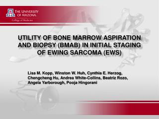 UTILITY OF BONE MARROW ASPIRATION AND BIOPSY (BMAB) IN INITIAL STAGING OF  EWING SARCOMA  (EWS)