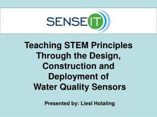 Teaching STEM Principles  Through the Design,  Construction and  Deployment of