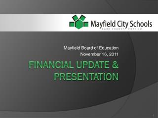 Financial Update & Presentation