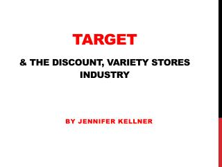 Target & the Discount, Variety Stores Industry