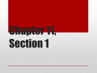 Chapter 11, Section 1