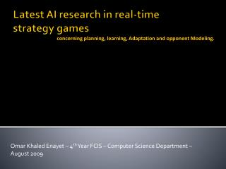 Latest AI  research  in real-time strategy  games