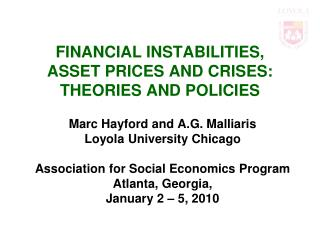 FINANCIAL INSTABILITIES,  ASSET PRICES AND CRISES: THEORIES AND POLICIES