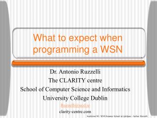 What to expect when programming a WSN