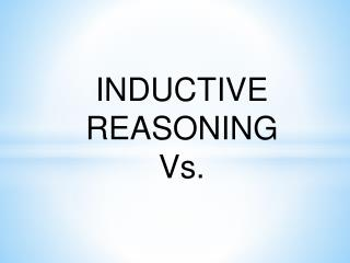 INDUCTIVE  REASONING Vs.