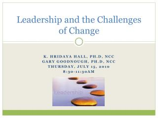 Leadership and the Challenges of Change