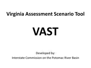 Virginia Assessment Scenario Tool VAST