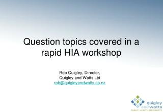 Question topics covered in a rapid HIA workshop