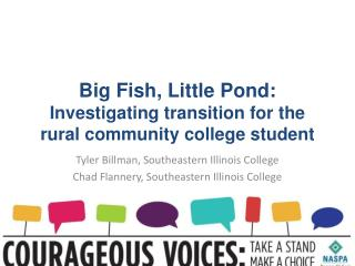 Big Fish, Little Pond:  Investigating transition for the rural community college student