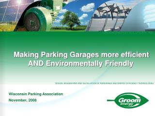 Making Parking Garages more efficient AND Environmentally Friendly