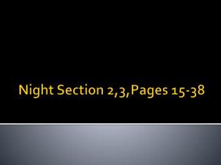 Night Section 2,3,Pages 15-38