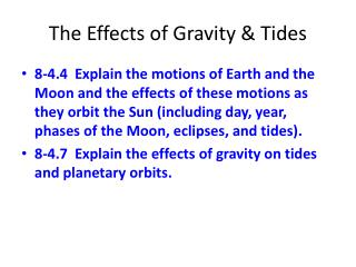The Effects of Gravity & Tides